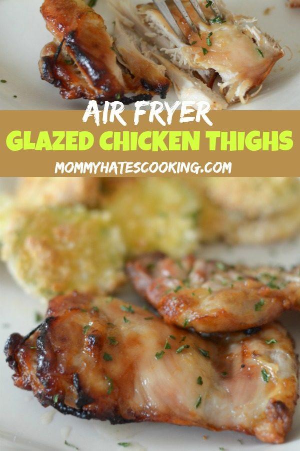 Air Fryer Chicken Thighs  Air Fryer Glazed Chicken Thighs Mommy Hates Cooking