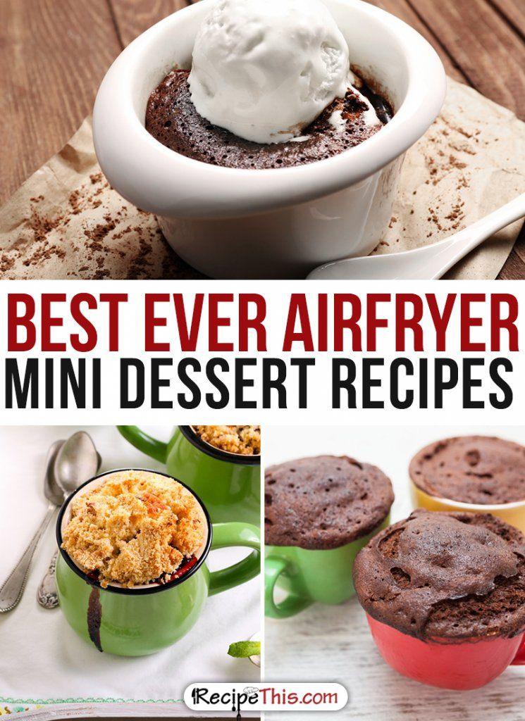 Air Fryer Dessert Recipes  50 Best Ever Airfryer Dessert Recipes • Recipe This