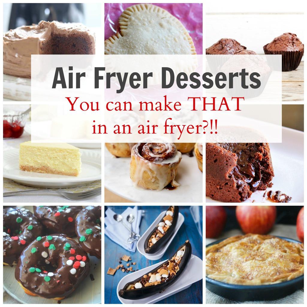 Air Fryer Dessert Recipes  Easy Air Fryer Desserts ANYONE can Make