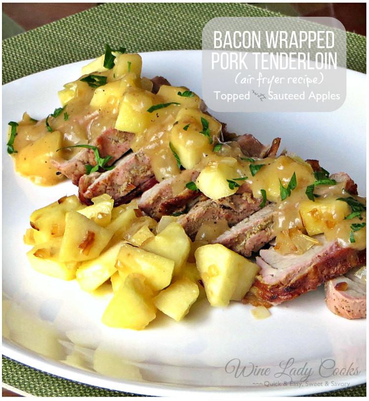 Air Fryer Pork Tenderloin  Bacon Wrapped Pork Tenderloin Air Fryer Recipe