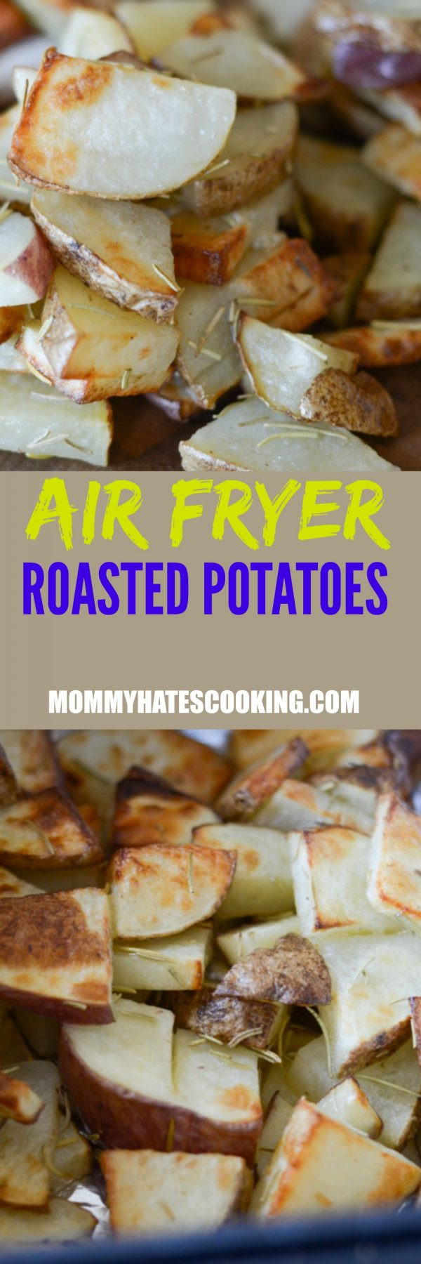 Air Fryer Roasted Potatoes  Air Fryer Roasted Potatoes Mommy Hates Cooking