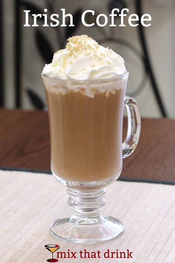 Alcoholic Coffee Drinks  Irish Coffee drink recipe Mix That Drink