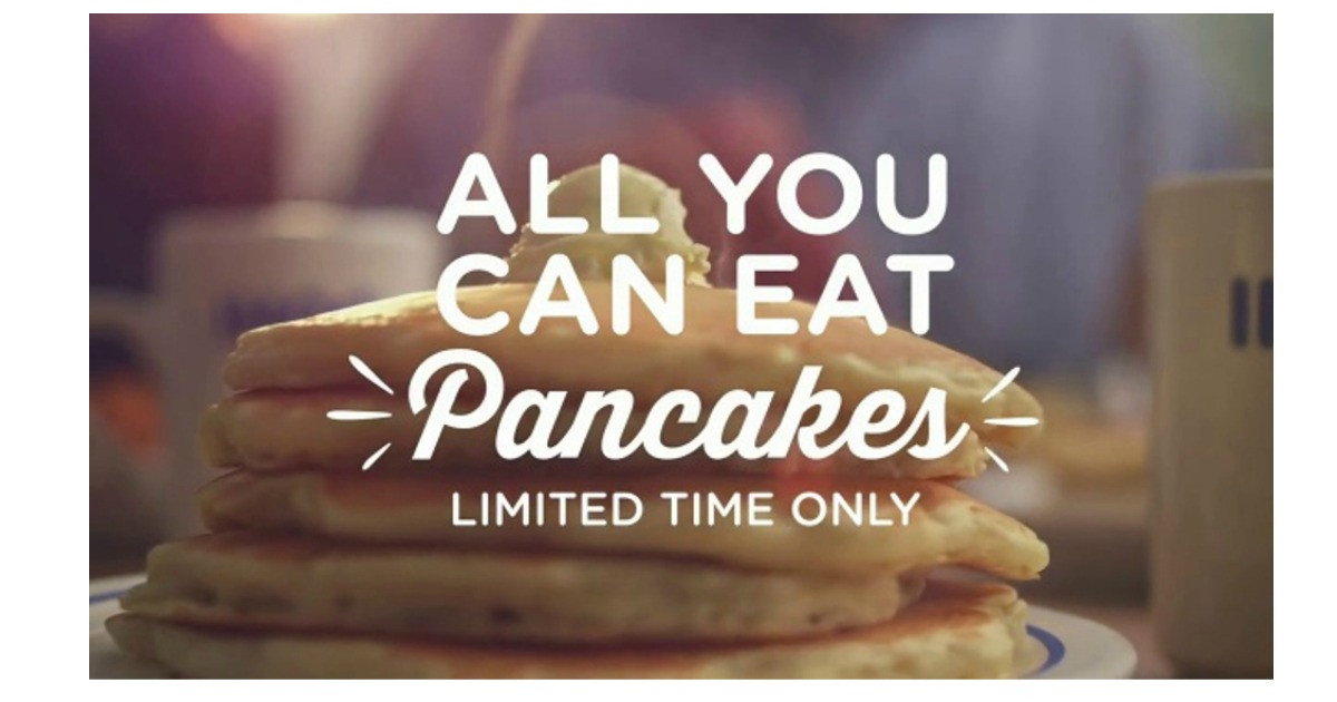 All You Can Eat Pancakes  Confirmed Nationwide IHOP All You Can Eat Pancakes for $3