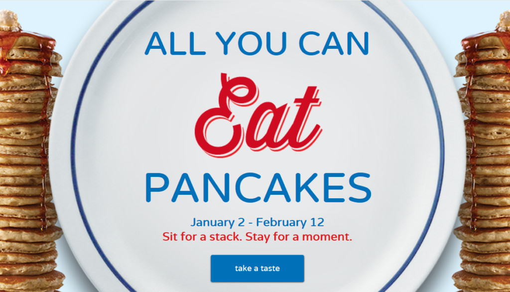 All You Can Eat Pancakes  IHOP All you can eat Pancakes 1 2 – 2 12