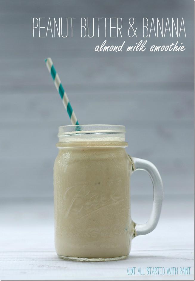 Almond Milk Smoothie Recipes  Peanut Butter Banana Smoothie