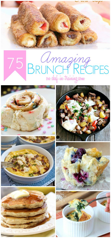 Amazing Breakfast Recipe  75 Amazing Brunch Recipes