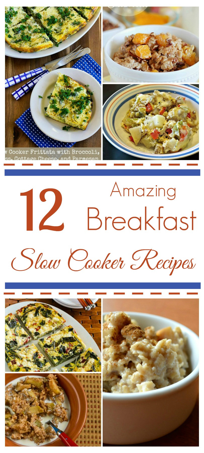 Amazing Breakfast Recipes  12 Amazing Slow Cooker Recipes