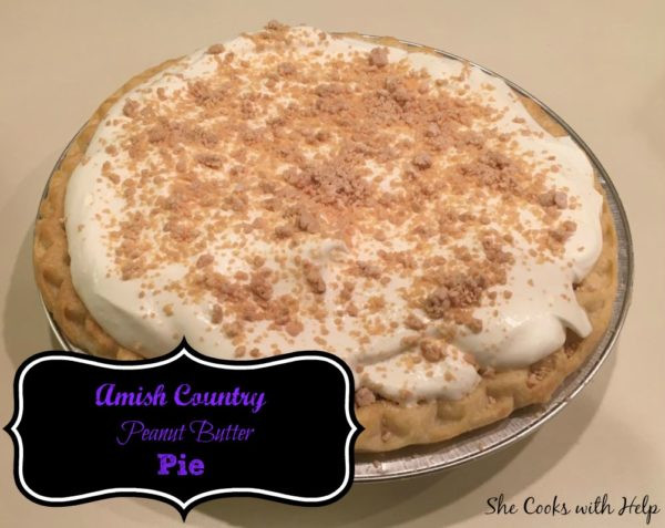 Amish Peanut Butter Pie  Amish Country Peanut Butter Pie Recipe She Cooks With Help