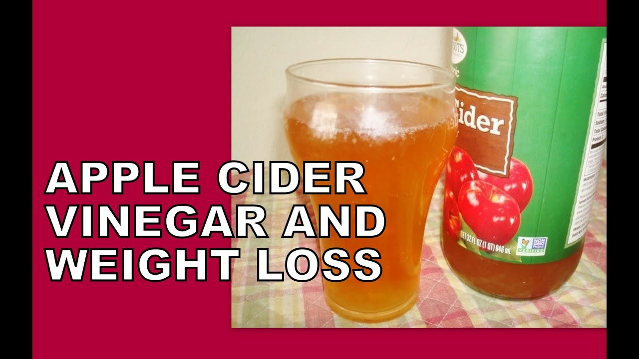 Apple Cider Vinegar And Weight Loss  Apple Cider Vinegar and Weight Loss