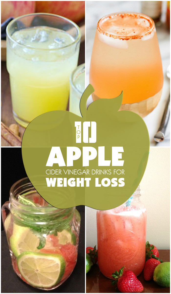 Apple Cider Vinegar And Weight Loss  Top 10 Apple Cider Vinegar Drinks for Weight Loss