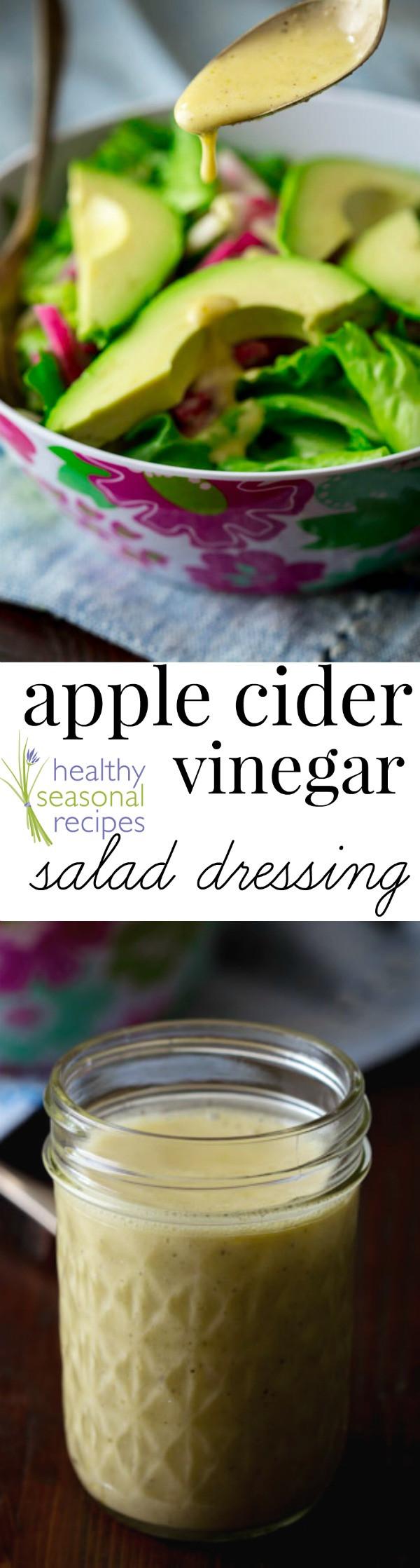 Apple Cider Vinegar Salad Dressing  apple cider vinegar salad dressing Healthy Seasonal Recipes