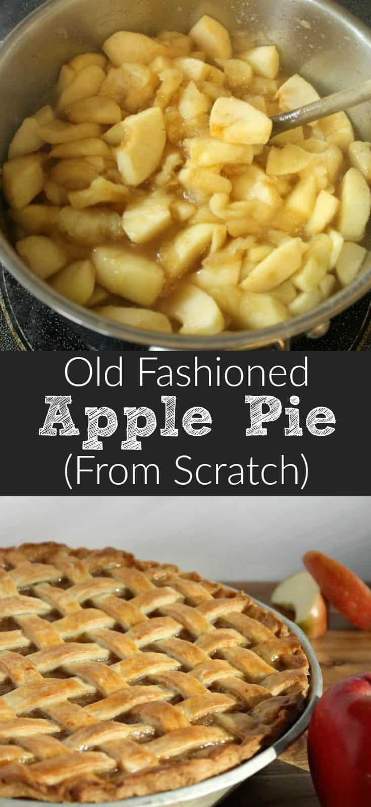 Apple Pie Bake Time  Old Fashioned Apple Pie From Scratch