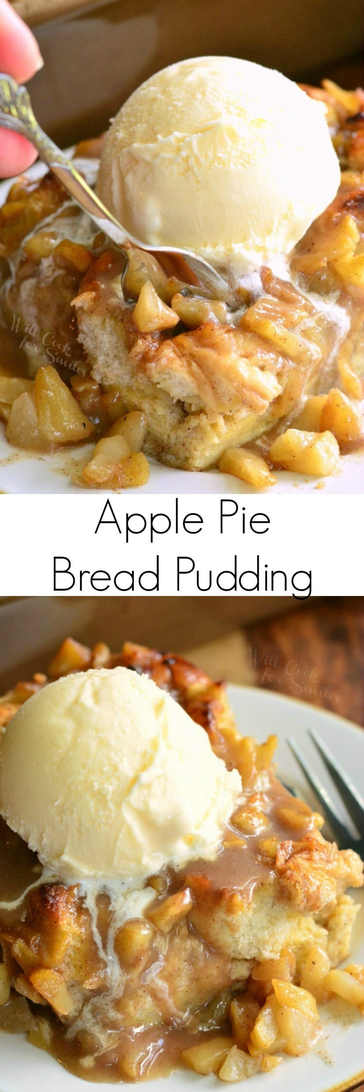 Apple Pie Bread Pudding  Apple Pie Bread Pudding Will Cook For Smiles