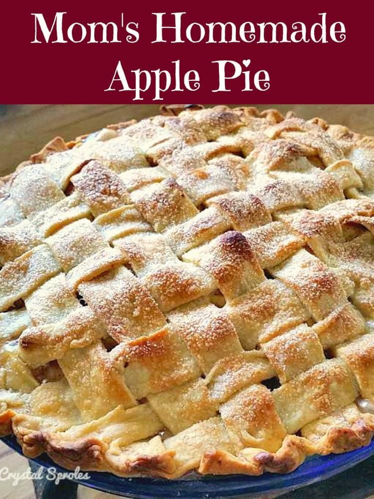 Apple Pie Ingredients  Mom s Homemade Apple Pie A wonderful old family recipe