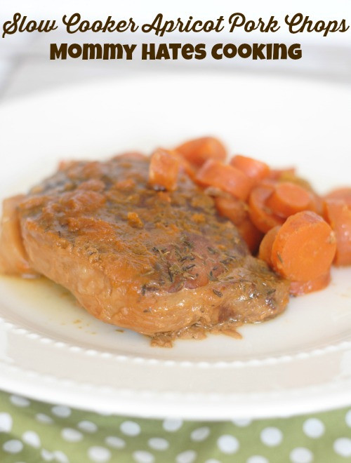 Apricot Pork Chops  Slow Cooker Apricot Pork Chops Mommy Hates Cooking