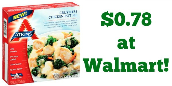 Atkins Frozen Dinners  Walmart Atkins Frozen Meals ly $0 78 Be e a Coupon
