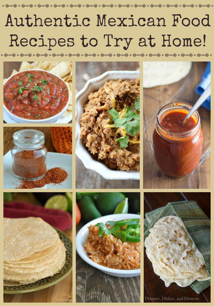 Authentic Mexican Food Recipes  Authentic Mexican Food Recipes and Tutorials to Try at