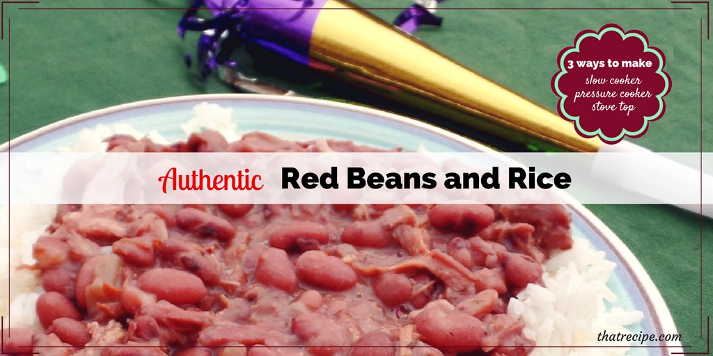 Authentic Red Beans And Rice  Authentic Red Beans and Rice 3 Ways to Prepare