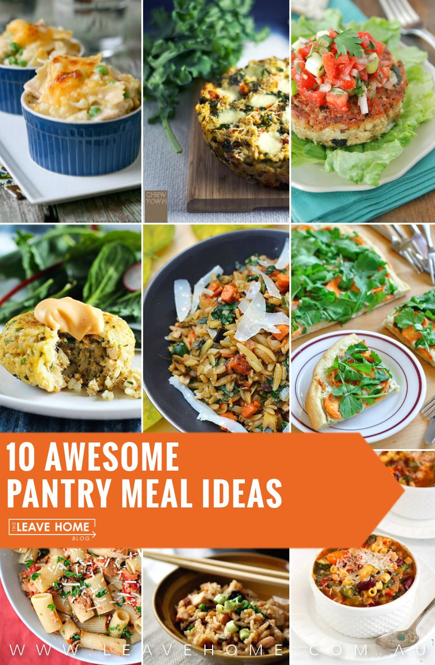 Awesome Dinner Ideas  10 Awesome Pantry Meal Ideas