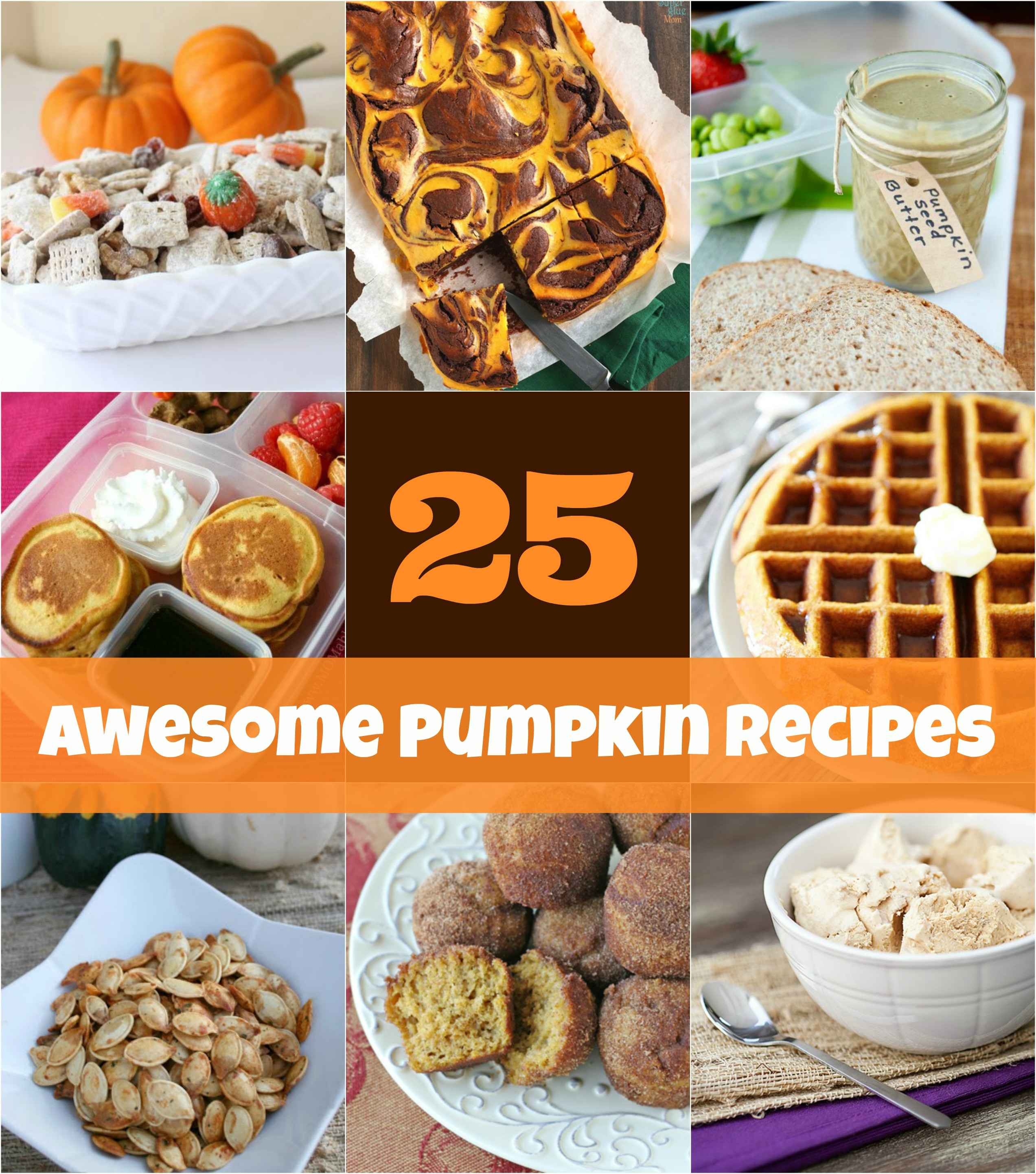 Awesome Dinner Ideas  25 Pumpkin Recipe Ideas