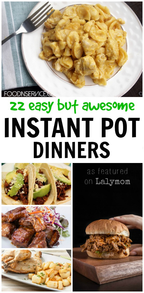 Awesome Dinner Ideas  22 Easy But Awesome Instant Pot Dinners Pick e for