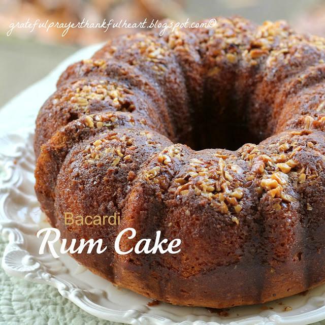 Bacardi Rum Cake Recipe  With a Grateful Prayer and a Thankful Heart Bacardi Rum Cake