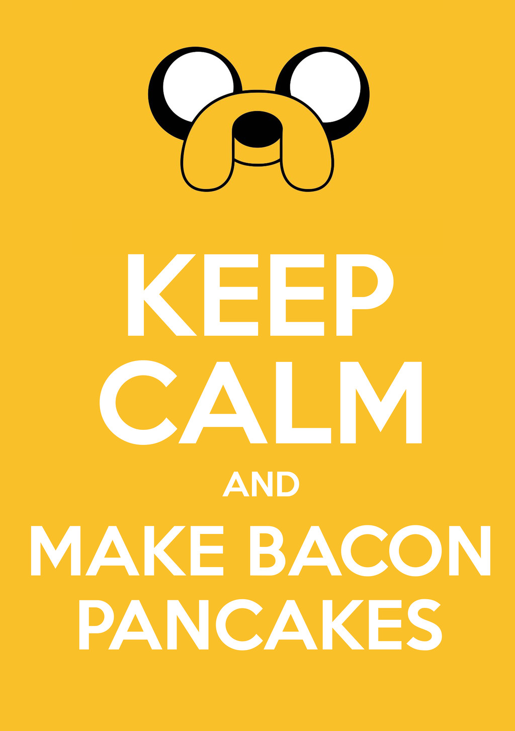 Bacon Pancakes Song  Image Keep calm and make bacon pancakes by ourfullm by