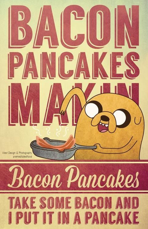 Bacon Pancakes Song  Makin bacon pancakes Foooooooood Pinterest