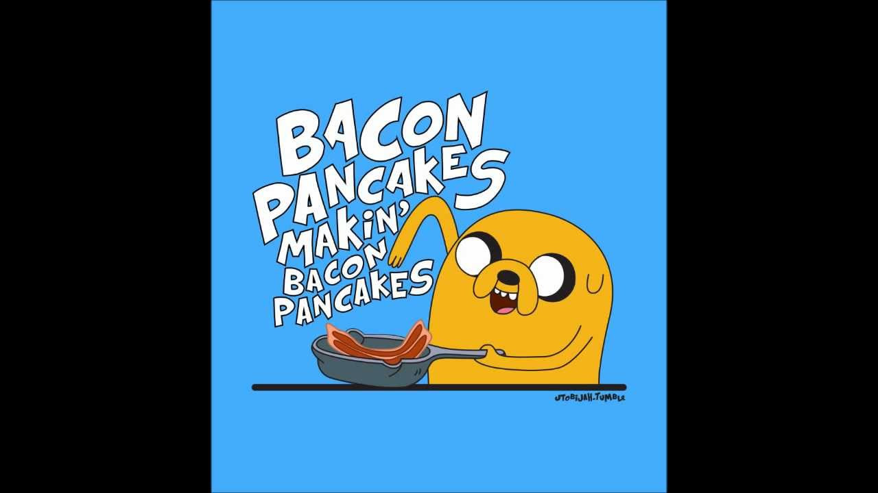 Bacon Pancakes Song  Troskot Adventure Time Bacon Pancakes dubstep hardstyle