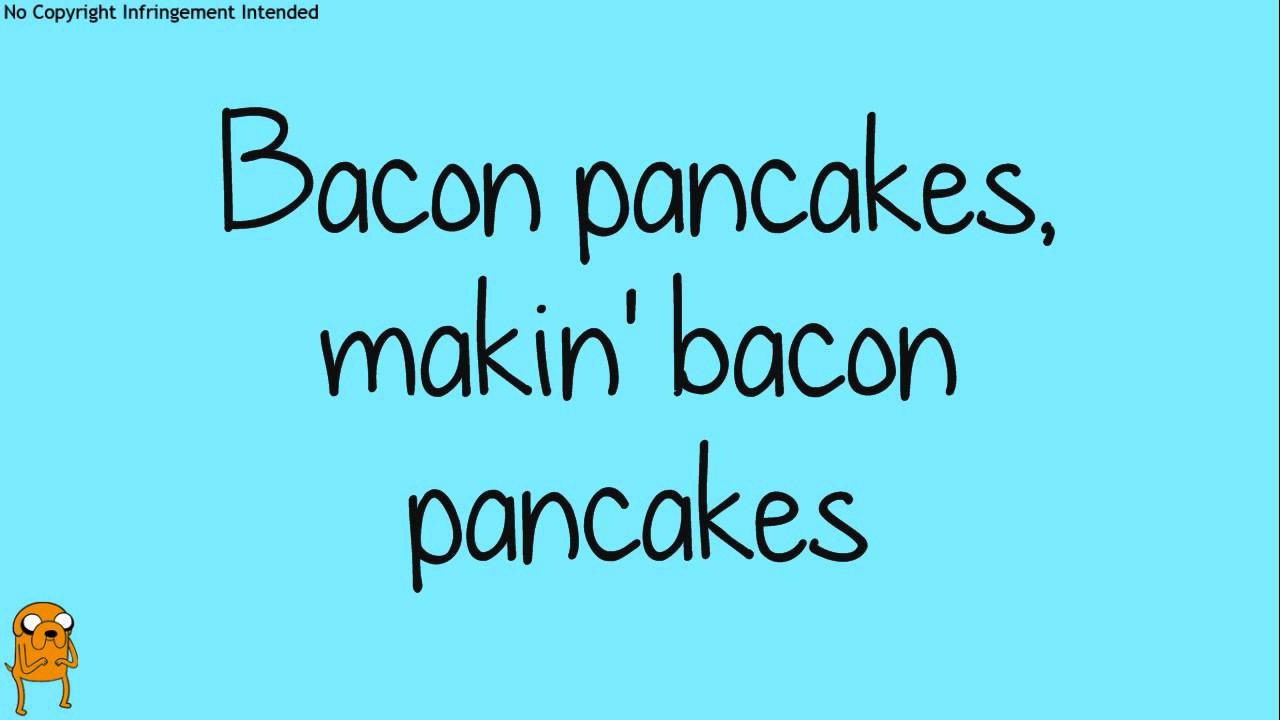 Bacon Pancakes Song  Rebecca Sugar Bacon Pancakes Lyrics