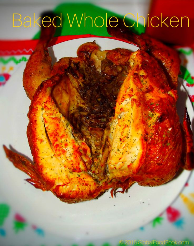 Baked Chicken Whole  Baked Whole Chicken Recipe