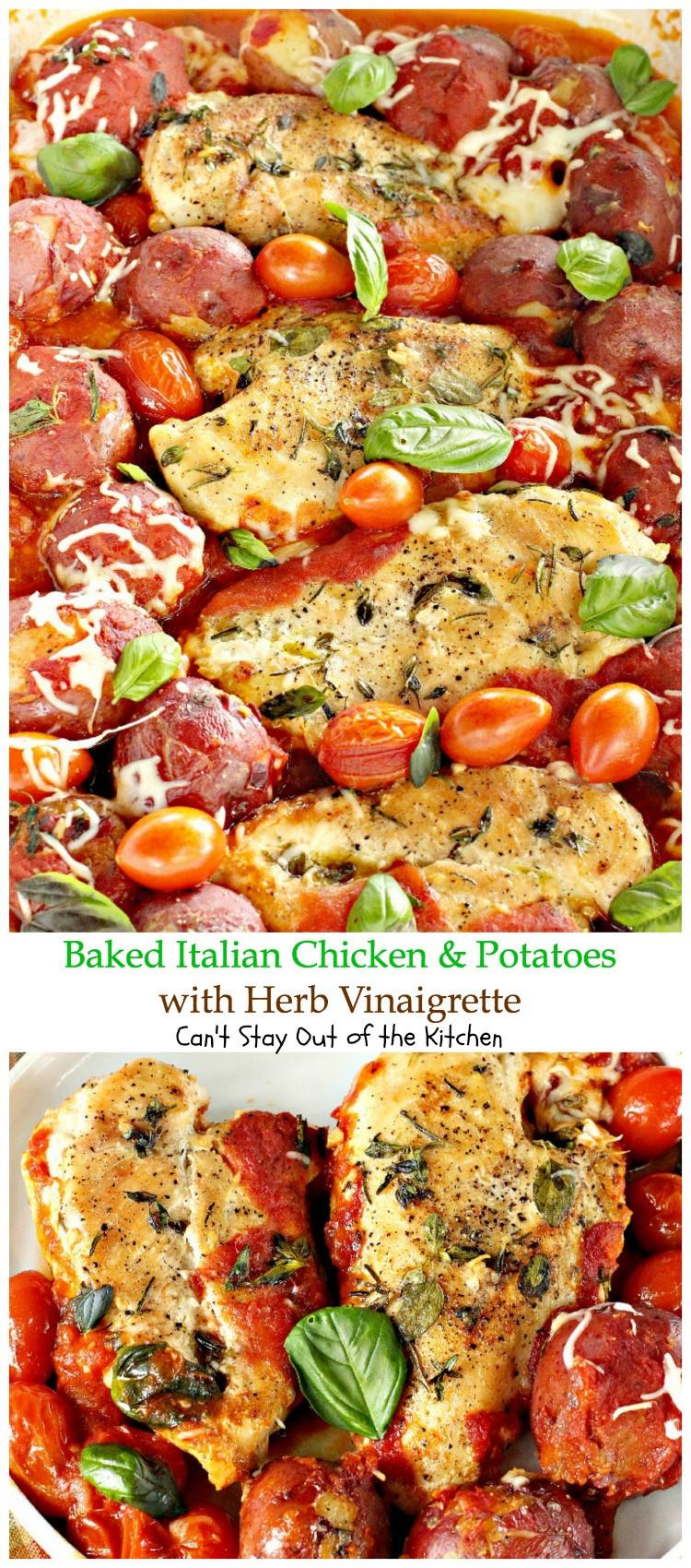 Baked Italian Chicken  Baked Italian Chicken and Potatoes with Herb Vinaigrette