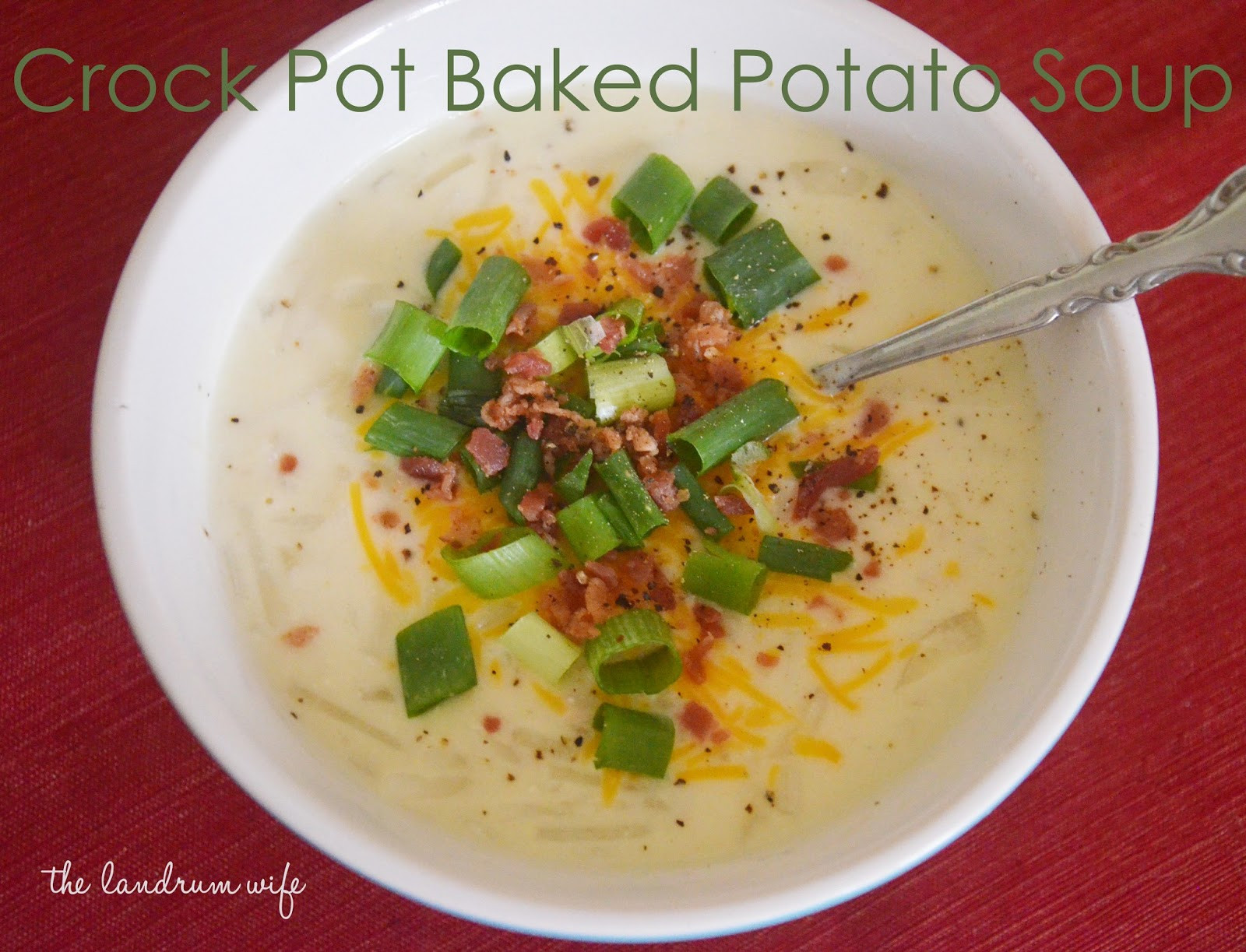 Baked Potato Soup Crock Pot  And Drink the Wild Air Crock Pot Baked Potato Soup
