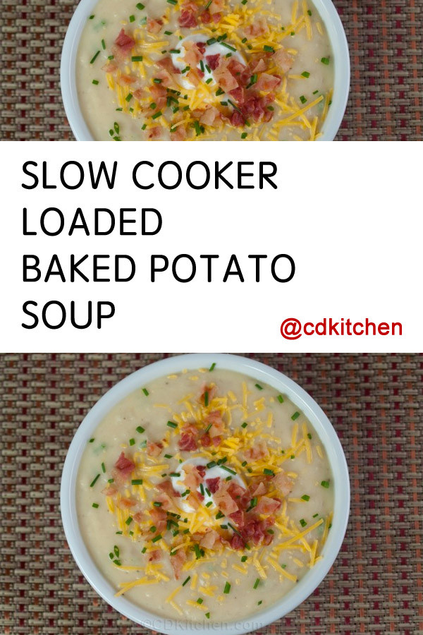 Baked Potato Soup Crock Pot  Crock Pot Loaded Baked Potato Soup Recipe