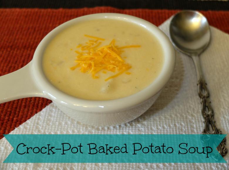 Baked Potato Soup Crock Pot  Sweet Turtle Soup Crock Pot Baked Potato Soup