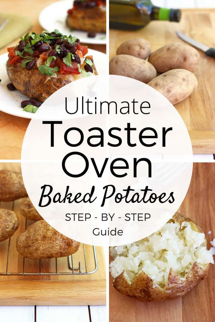 Baked Potato Toaster Oven  The Ultimate Guide to Toaster Oven Baked Potatoes