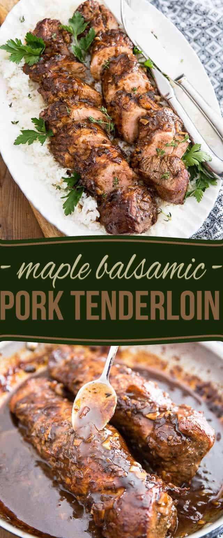 Balsamic Pork Tenderloin  Maple Balsamic Pork Tenderloin • The Healthy Foo