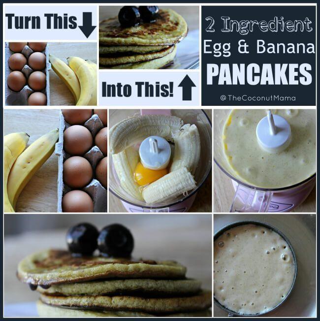 Banana And Egg Pancakes  2 Ingre nt Banana and Egg Pancakes The Coconut Mama