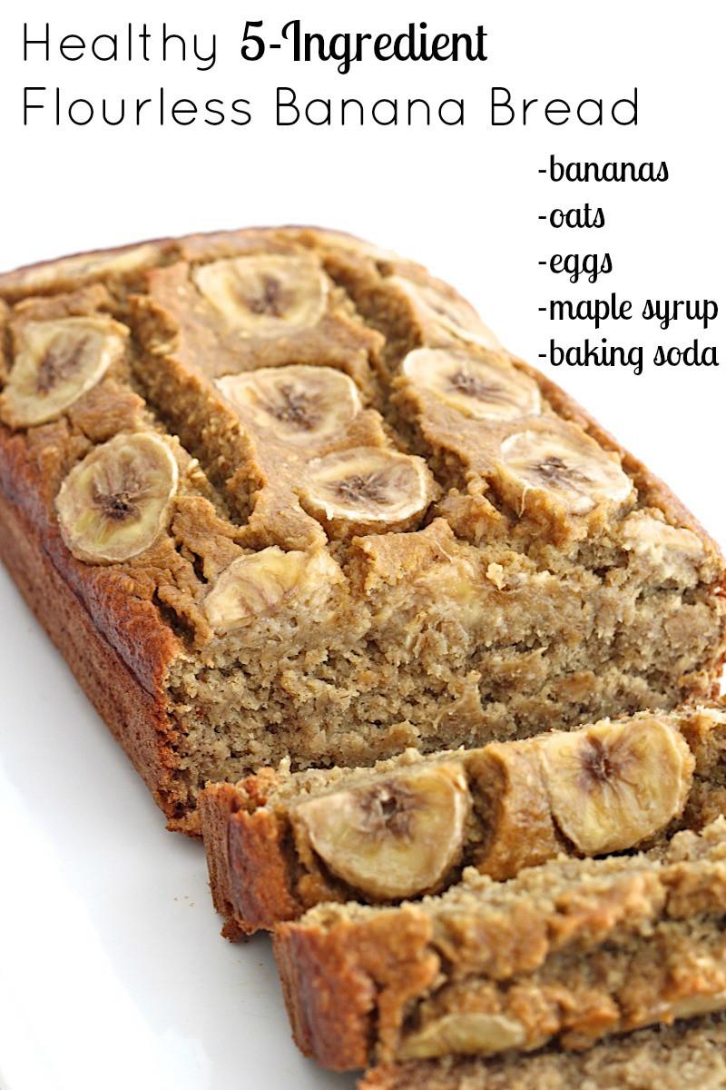 Banana Bread Healthy  Healthy 5 Ingre nt Flourless Banana Bread