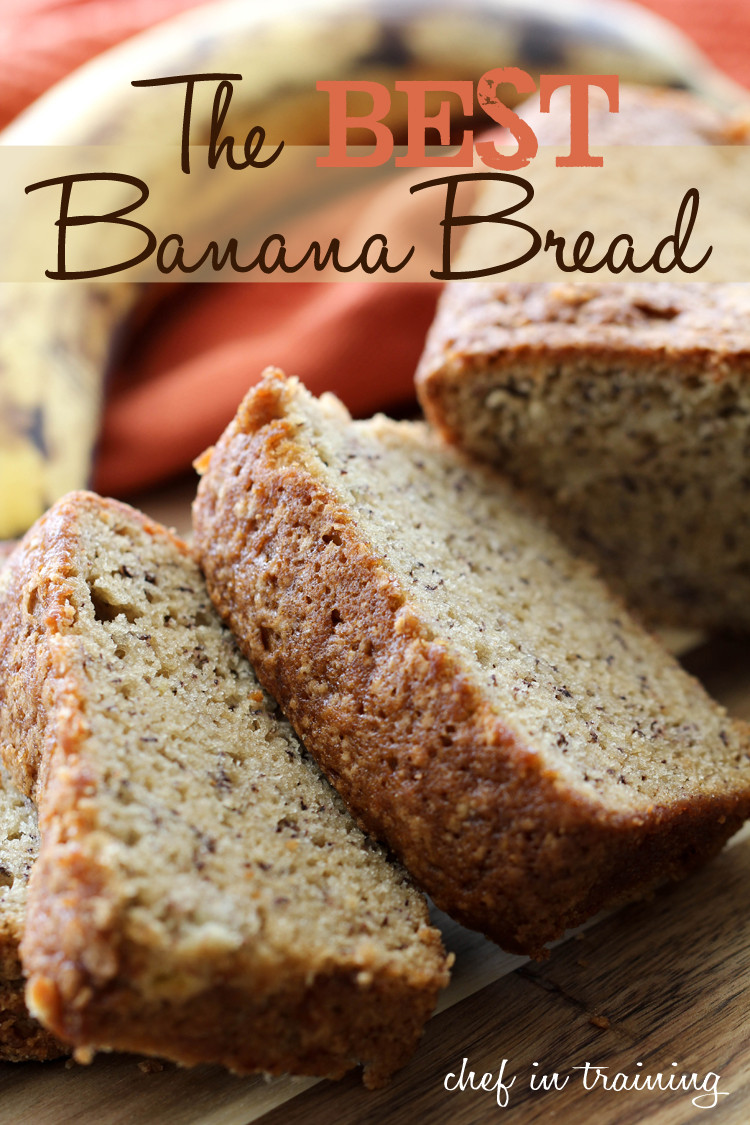 Banana Bread Receipe  The BEST Banana Bread Chef in Training