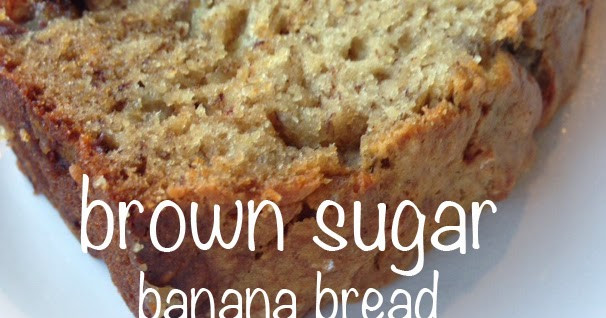 Banana Bread With Brown Sugar  topknot life brown sugar banana bread