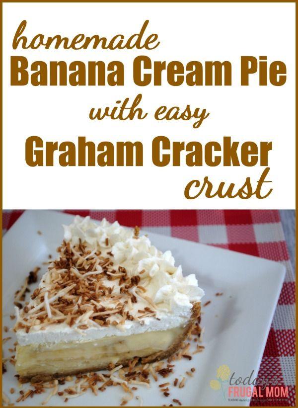 Banana Cream Pie Graham Cracker Crust  Homemade Banana Cream Pie with Easy Graham Cracker Crust