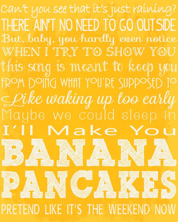 Banana Pancakes Song  Banana Pancakes Song Lyrics 16x20 Digital Print