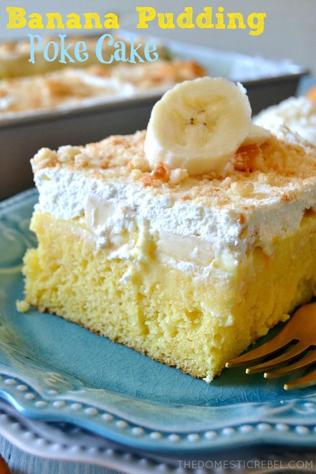 Banana Poke Cake  Banana Pudding Poke Cake