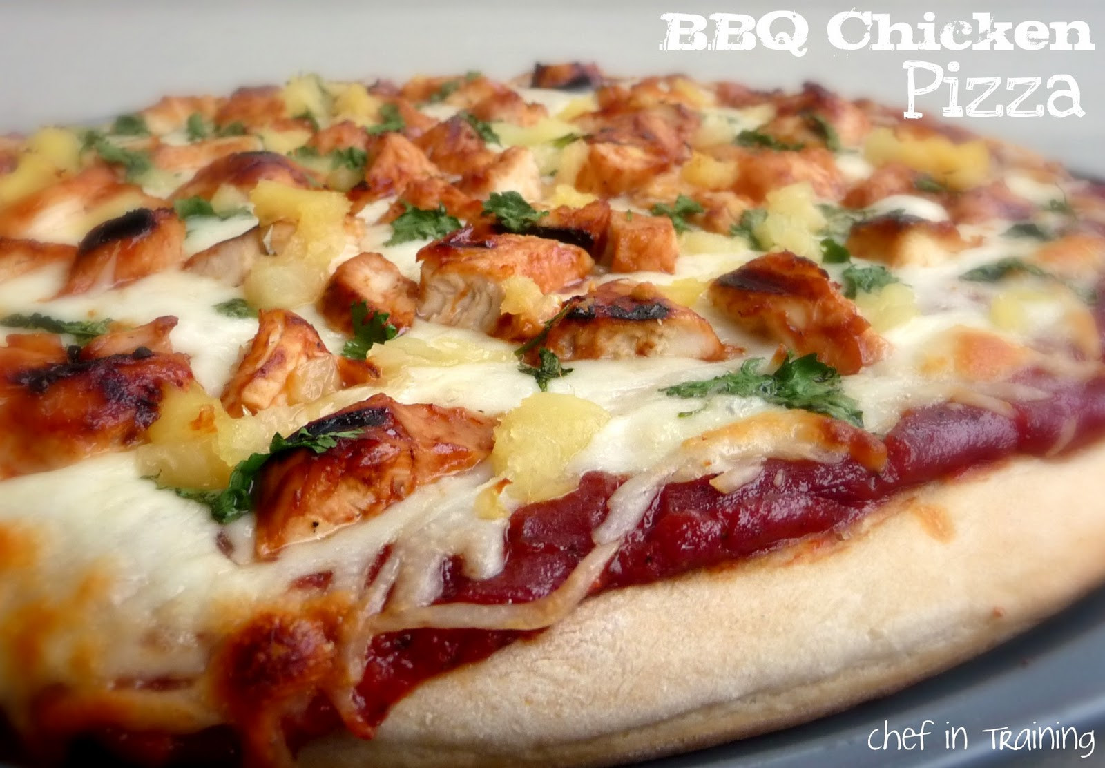 Bbq Chicken Pizza  BBQ Chicken Pizza Chef in Training