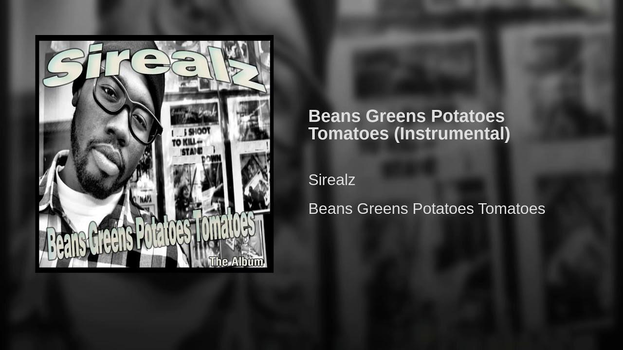 Beans Greens Potatoes Tomatoes Lyrics  Beans Greens Potatoes Tomatoes Instrumental