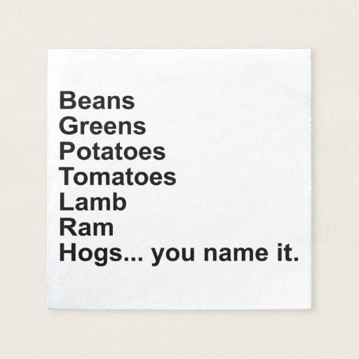 Beans Greens Potatoes Tomatoes Lyrics  Beans Greens Potatoes Tomatoes Napkin