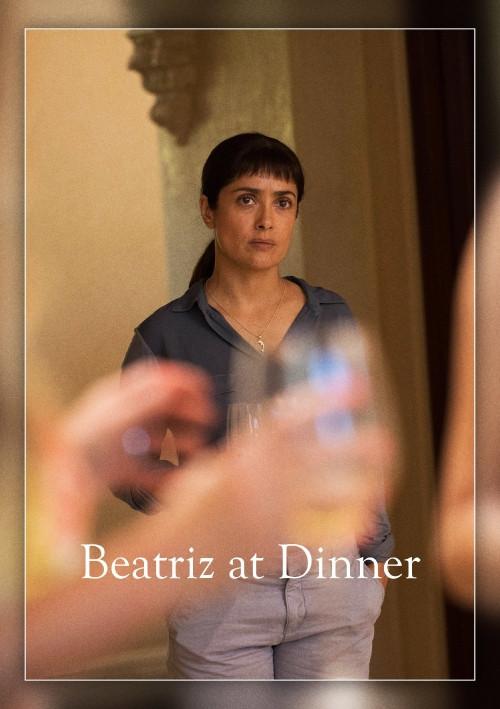 Beatriz At Dinner Online  Watch Beatriz at Dinner 2017 Free line
