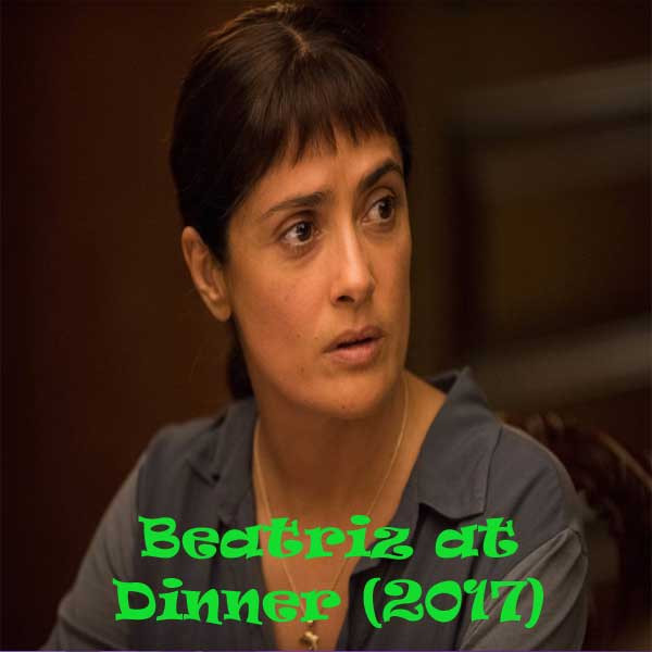 Beatriz At Dinner Review  Download Beatriz at Dinner 2017 Bluray Subtitle