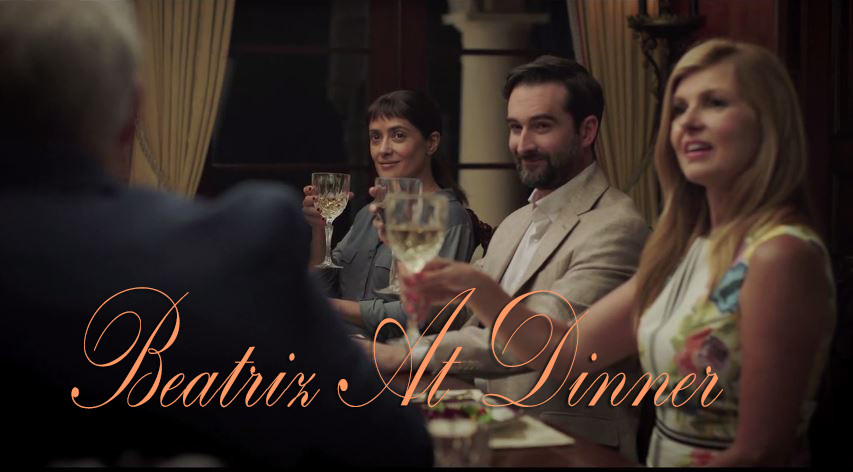 Beatriz For Dinner  'Beatriz At Dinner' ficial Trailer Released – Movie Select